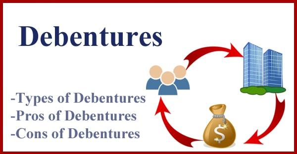 Debentures- Types, Pros and Cons of Debentures-min