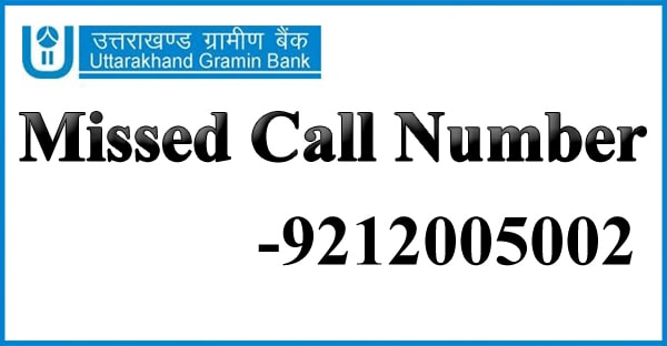 Uttarakhand-Gramin-Bank-Missed-Call-Number