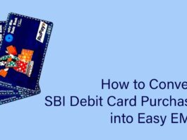 How to Convert SBI Debit Card Purchase into Easy EMI