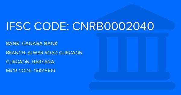Canara Bank Alwar Road Gurgaon Branch IFSC Code