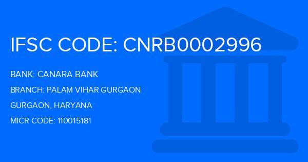 Canara Bank Palam Vihar Gurgaon Branch IFSC Code