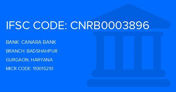 Canara Bank Badshahpur Branch IFSC Code
