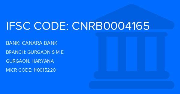 Canara Bank Gurgaon S M E Branch IFSC Code