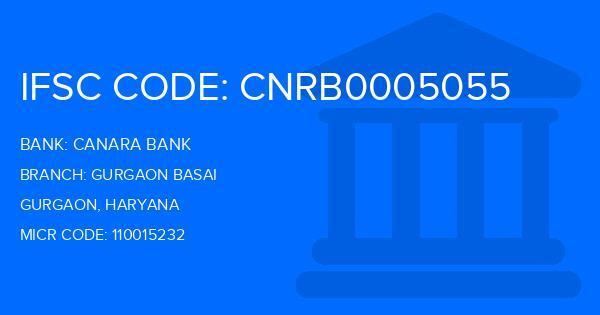 Canara Bank Gurgaon Basai Branch IFSC Code