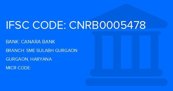 Canara Bank Sme Sulabh Gurgaon Branch IFSC Code