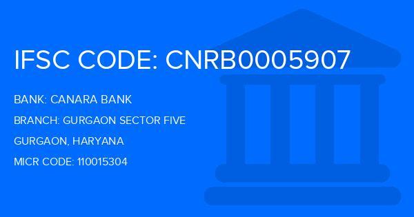Canara Bank Gurgaon Sector Five Branch IFSC Code