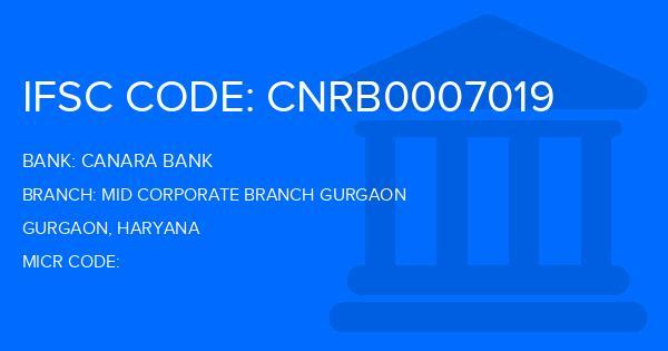 Canara Bank Mid Corporate Branch Gurgaon Branch IFSC Code