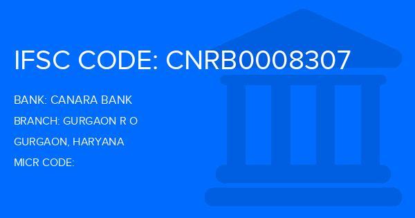 Canara Bank Gurgaon R O Branch IFSC Code