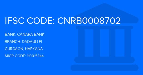 Canara Bank Dadauli Fi Branch IFSC Code