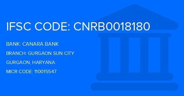 Canara Bank Gurgaon Sun City Branch IFSC Code