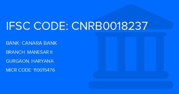 Canara Bank Manesar Ii Branch IFSC Code