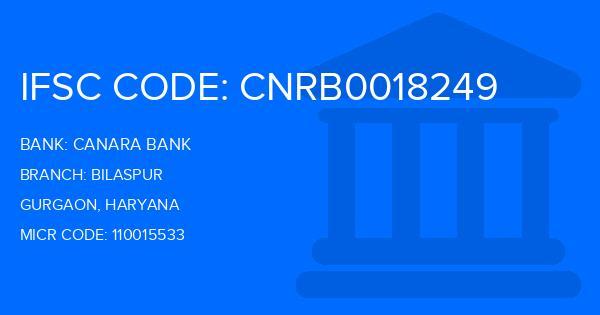Canara Bank Bilaspur Branch IFSC Code