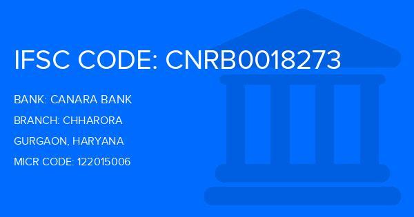 Canara Bank Chharora Branch IFSC Code