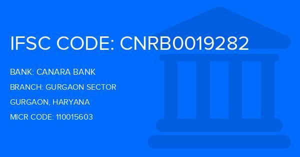 Canara Bank Gurgaon Sector Branch IFSC Code