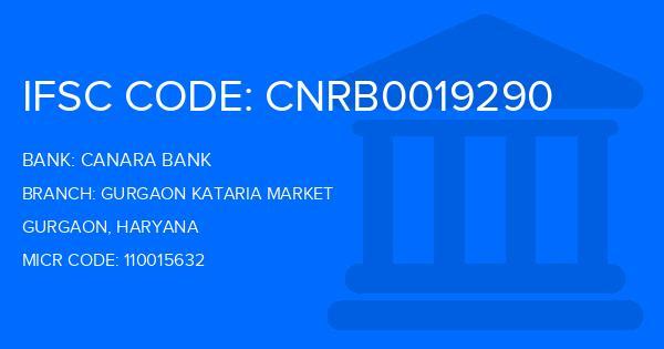 Canara Bank Gurgaon Kataria Market Branch IFSC Code