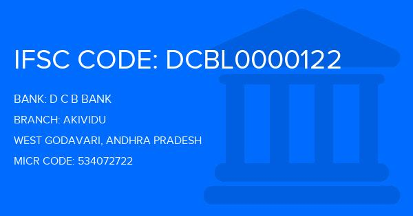 D C B Bank Akividu Branch IFSC Code