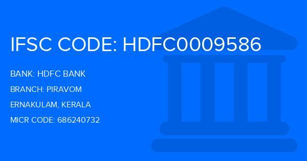 Hdfc Bank Piravom Branch Ernakulam Ifsc Code Hdfc0009586