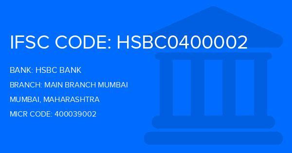 Hsbc Bank Main Branch Mumbai Branch, Mumbai IFSC Code