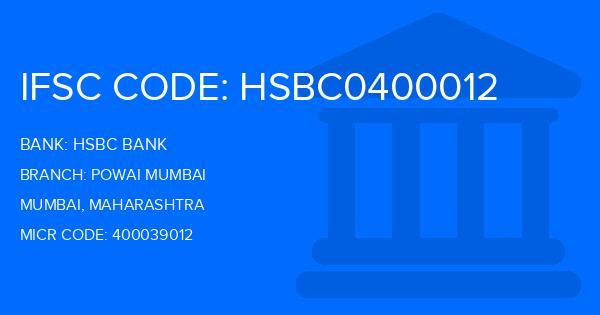 Hsbc Bank Powai Mumbai Branch, Mumbai IFSC Code- HSBC0400012, Branch