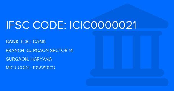 Icici Bank Gurgaon Sector 14 nch, Gurgaon IFSC Code ... on