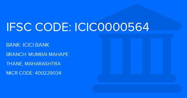 Icici Bank Mumbai Mahape Branch, Thane IFSC Code
