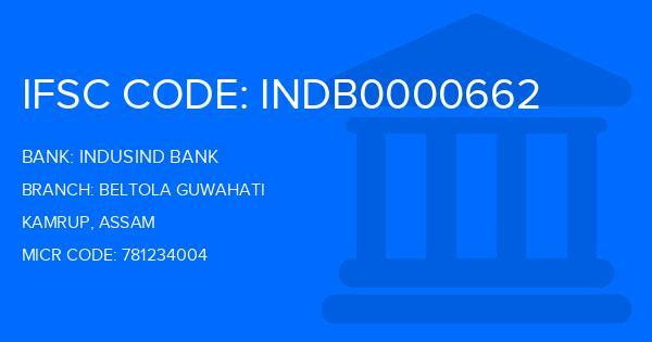 Indusind Bank Beltola Guwahati Branch IFSC Code