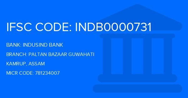 Indusind Bank Paltan Bazaar Guwahati Branch IFSC Code