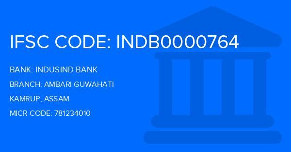 Indusind Bank Ambari Guwahati Branch IFSC Code