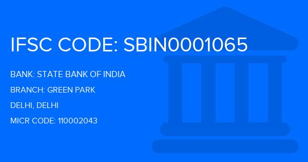 State Bank Of India (SBI) Green Park Branch IFSC Code