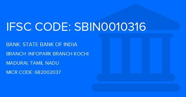 State Bank Of India (SBI) Infopark Branch Kochi Branch