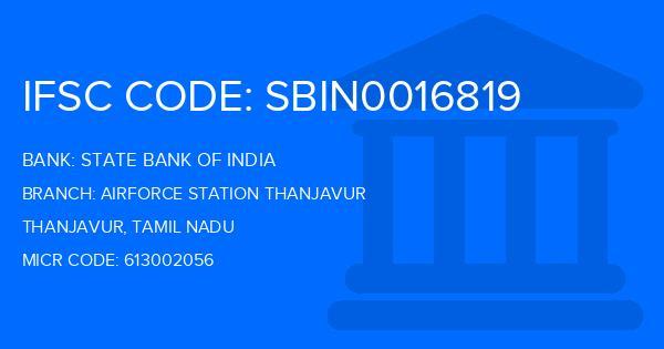State Bank Of India (SBI) Airforce Station Thanjavur Branch
