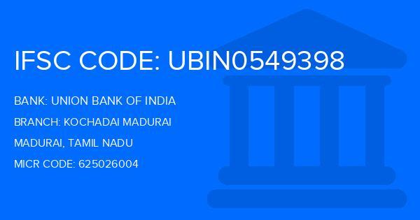 union bank of india kochadai madurai ifsc code