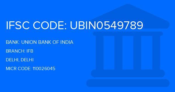 union bank of india ifb branch delhi