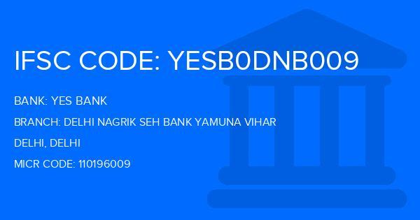 ifsc code of canara bank yamuna vihar